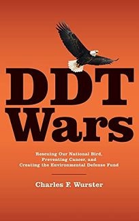 DDT Wars: Rescuing Our National Bird