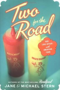 Two for the Road: Our Love Affair with American Food