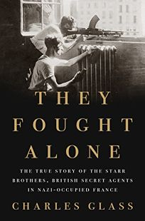 They Fought Alone: The True Story of the Starr Brothers
