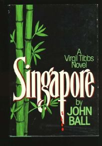 Singapore: A Virgil Tibbs Mystery Novel