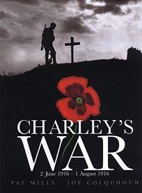 CHARLEYS WAR: 2 June 1916–1 August 1916