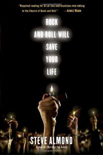 Rock and Roll Will Save Your Life