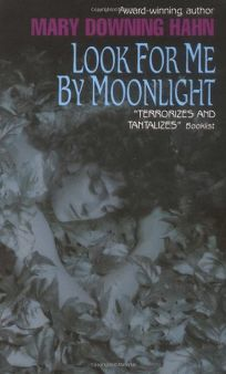 Look for Me by Moonlight