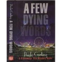 A Few Dying Words: A Blackwater Bay Mystery Novel