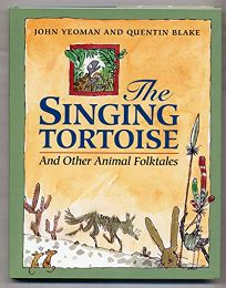 The Singing Tortoise and Other Animal Folktales: And Other Animal Folktales