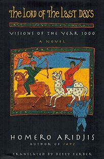 The Lord of the Last Days: Visions of the Year 1000
