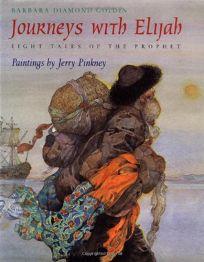 Journeys with Elijah: Eight Tales of the Prophet