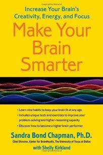 Make Your Brain Smarter: Increase Your Brain's Creativity
