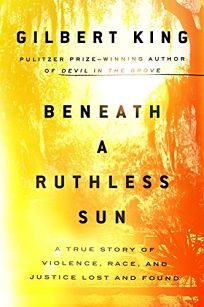 Beneath a Ruthless Sun: A True Story of Violence