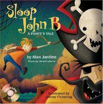 Sloop John B: A Pirates Tale