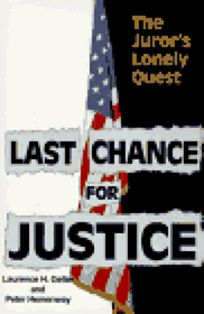 Last Chance for Justice: The Jurors Lonely Quest