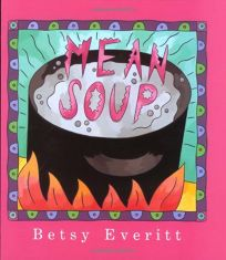 Mean Soup