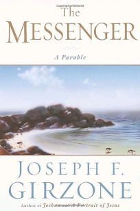 THE MESSENGER: A Parable