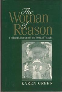 The Woman of Reason: Feminism