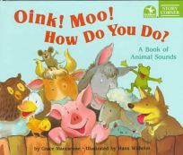 Oink Moo How Do You Do