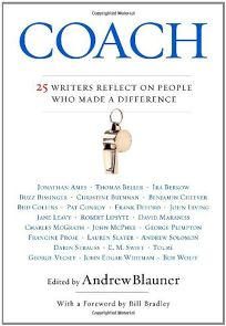 Coach: 25 Writers Reflect on People Who Made a Difference