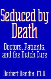 Seduced by Death: Doctors