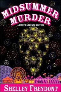 MIDSUMMER MURDER: A Lindy Haggerty Mystery