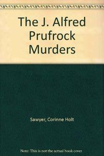 J. Alfred Prufrock Murders