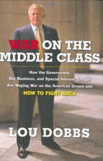 War on the Middle Class: How the Government