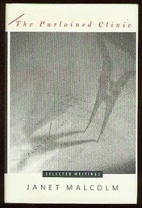 The Purloined Clinic: Selected Writings