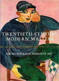 Twentieth-Century Modern Masters: The Jacques and Natasha Gelman Collection