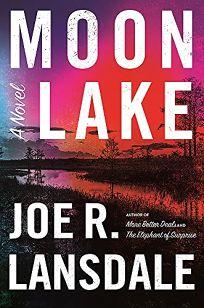 Moon Lake: An East Texas Gothic