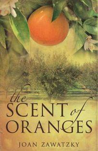 The Scent of Oranges