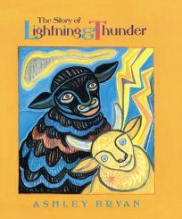The Story of Lightning & Thunder