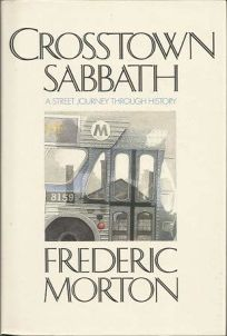 Crosstown Sabbath: A Street Journey Through History
