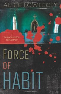 Force of Habit: A Falcone & Driscoll Investigation