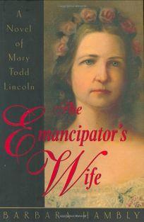THE EMANCIPATORS WIFE