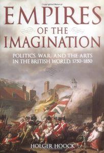 Empires of the Imagination: Politics War
