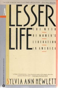 A Lesser Life: The Myth of Womens Liberation in America