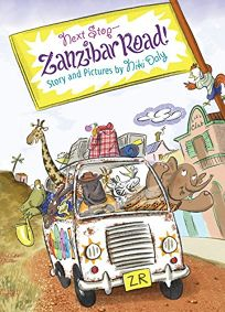 Next Stop—Zanzibar Road!