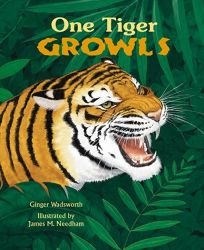 One Tiger Growls: A Counting Book of Animal Sounds