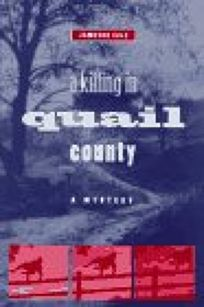 A Killing in Quail County