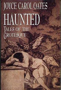 Haunted: 2tales of the Grotesque