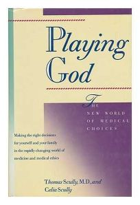 Playing God: The New World of Medical Choices