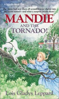 Mandie and the Tornado!