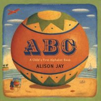 ABC: A Childs First Alphabet Book