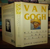 Van Gogh: His Life and His Art