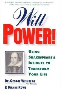 Will Power!: Using Shakespeares Insights to Transform Your Life