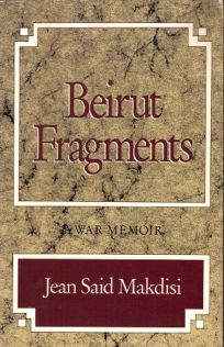 Beirut Fragments: A War Memoir