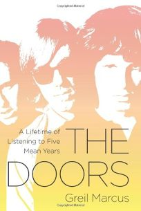 The Doors: A Lifetime of Listening to Five Wild Years