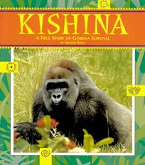 Kishina: The True Story of Gorilla Survival