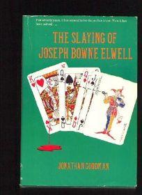 The Slaying of Joseph Bowne Elwell