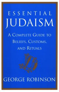Essential Judaism: A Complete Guide to Beliefs