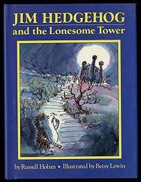 Jim Hedgehog Lonesome Twr
