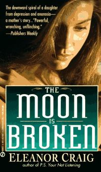 The Moon Is Broken: A Mothers True Story